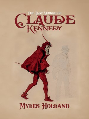 cover image of The Last Works of Claude Kennedy