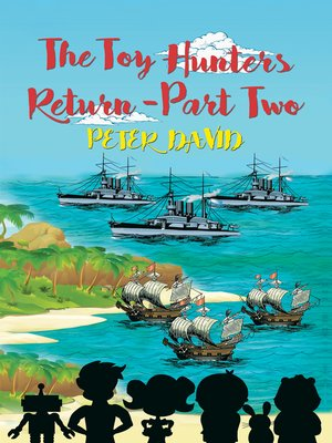 cover image of The Toy Hunters Return - Part Two