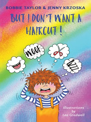 cover image of But I Don't Want a Haircut!