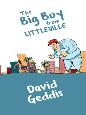 cover image of The Big Boy from Littleville
