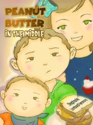 cover image of Peanut Butter in the Middle