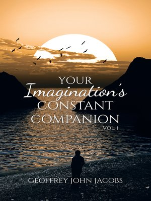cover image of Your Imagination's Constant Companion Vol. 1