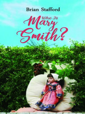 cover image of Who Is Mary Smith?