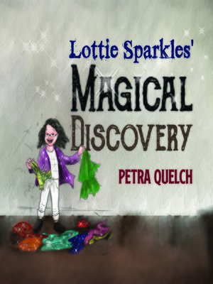 cover image of Lottie Sparkles' Magical Discovery