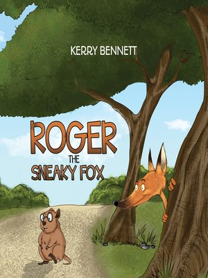 cover image of Roger the Sneaky Fox