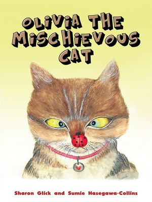 cover image of Olivia the Mischievous Cat