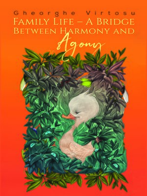 cover image of Family Life – A Bridge Between Harmony and Agony