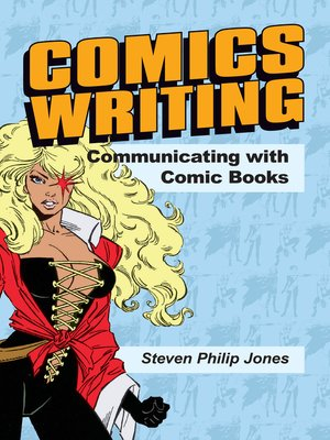 cover image of Comics Writing: Communicating with Comic Books