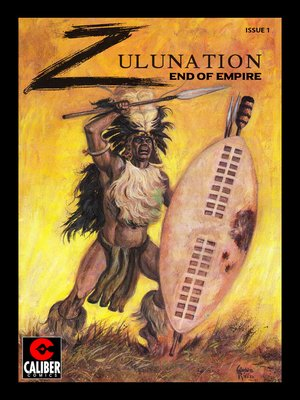 cover image of Zulunation: The End of An Empire, Issue 1