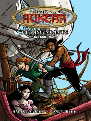 cover image of Legends of Aukera: The Ascendants, Volume 2