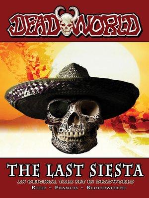 cover image of Deadworld: The Last Siesta