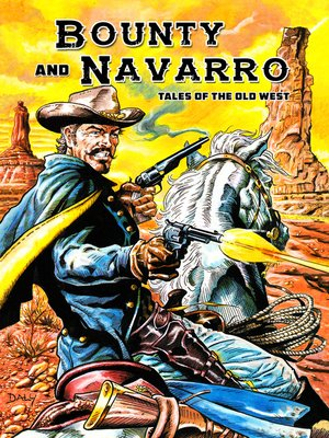 cover image of Bounty and Navarro: Tales of the Old West