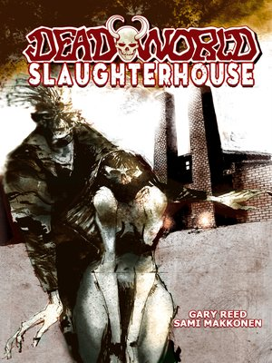 cover image of Deadworld: Slaughterhouse