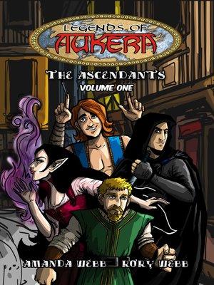 cover image of Legends of Aukera: The Ascendants, Volume 1
