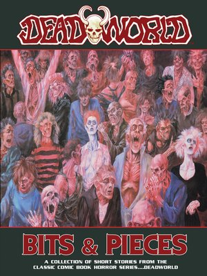 cover image of Deadworld: Bits and Pieces