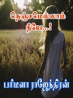 cover image of Nenjamellam Neeye