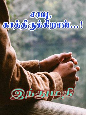 cover image of Sarayu Kaathirukkiraal