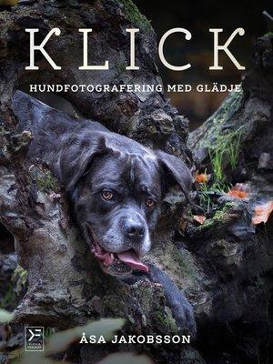 cover image of KLICK - hundfotografering med glädje