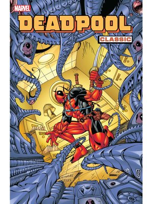 cover image of Deadpool Classic (2008), Volume 4