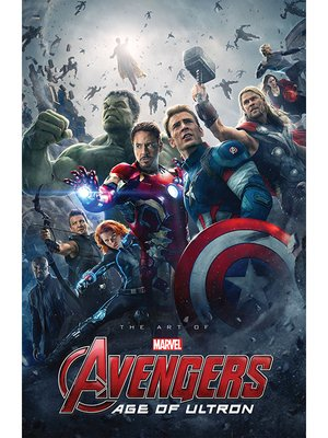 cover image of Marvel's Avengers: Age of Ultron: The Art of the Movie