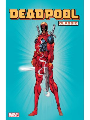 cover image of Deadpool Classic (2008), Volume 1