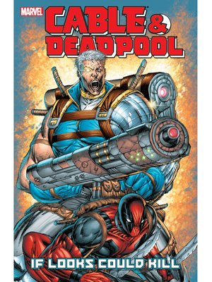 cover image of Cable/Deadpool (2004), Volume 1