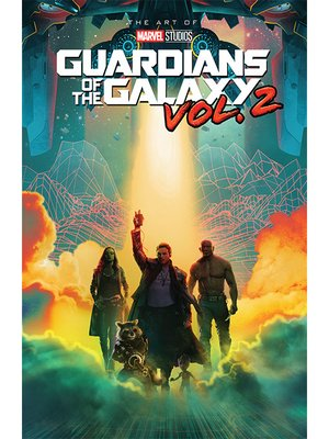 cover image of Marvel's Guardians of the Galaxy, Vol. 2: The Art of the Movie