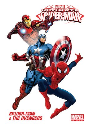 cover image of Marvel Universe: Ultimate Spider-Man & The Avengers