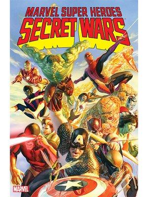 cover image of Marvel Super Heroes Secret Wars