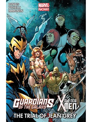 cover image of Guardians of the Galaxy/All-New X-Men: The Trial of Jean Grey
