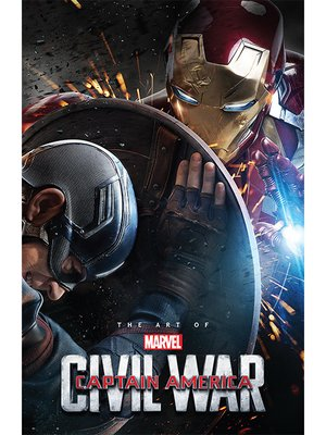 cover image of Marvel's Captain America: Civil War: The Art of the Movie
