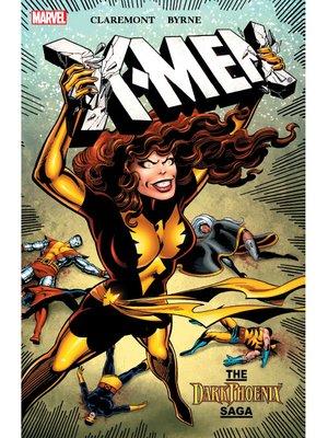 cover image of X-Men: Dark Phoenix Saga