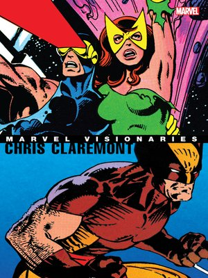 cover image of Marvel Visionaries: Chris Claremont