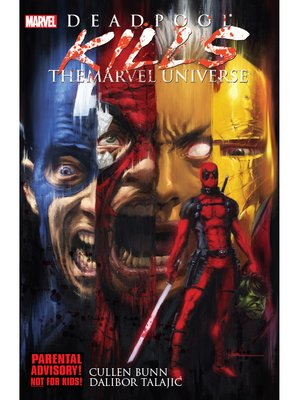 cover image of Deadpool Kills The Marvel Universe