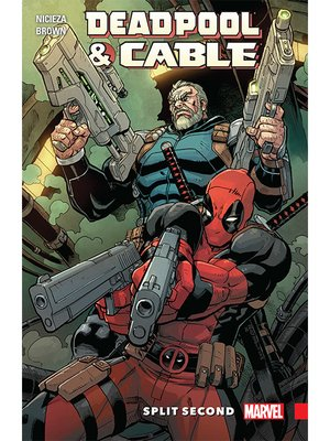 cover image of Deadpool & Cable: Split Second