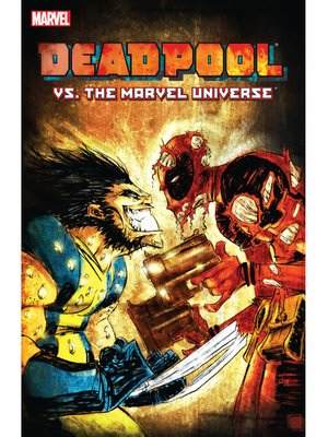 cover image of Deadpool Vs. The Marvel Universe