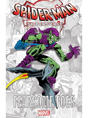 cover image of Spider-Man: Spider-Verse - Fearsome Foes