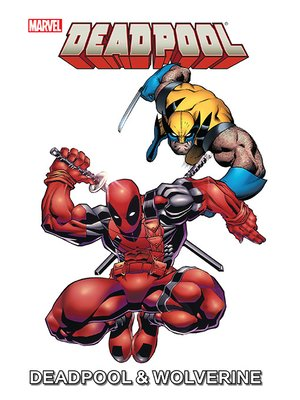 cover image of Marvel Universe Deadpool & Wolverine