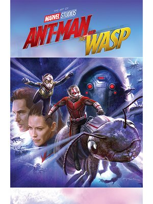 cover image of Marvel's Ant-Man and the Wasp: The Art of the Movie