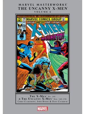 cover image of Marvel Masterworks: The Uncanny X-Men, Volume 6