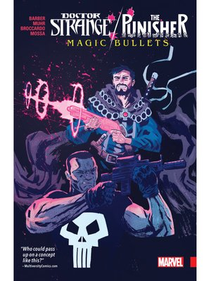 cover image of Doctor Strange/Punisher: Magic Bullets