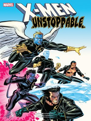 cover image of X-Men: Unstoppable