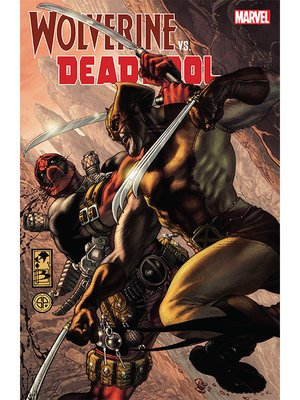 cover image of Wolverine vs. Deadpool