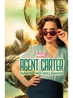 cover image of Marvel's Agent Carter: Season Two Declassified