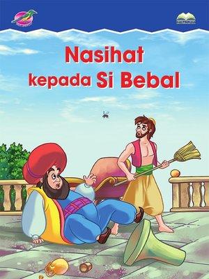 cover image of Nasihat Kepada Si Bebal