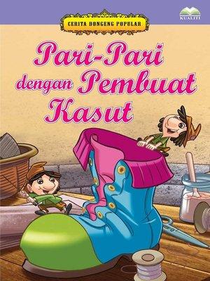 cover image of Pari-Pari Dengan Tukang Kasut