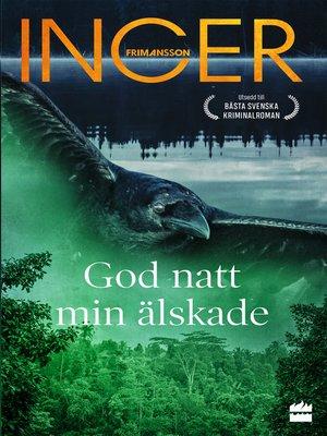 cover image of God natt min älskade