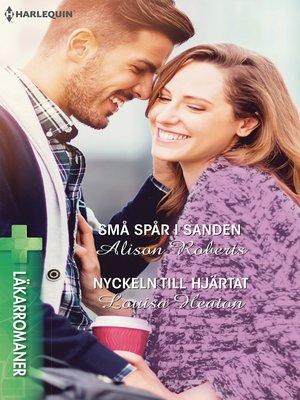 cover image of Små spår i sanden / Nyckeln till hjärtat