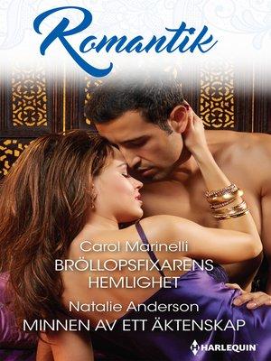 cover image of Bröllopsfixarens hemlighet / Minnen av ett äktenskap