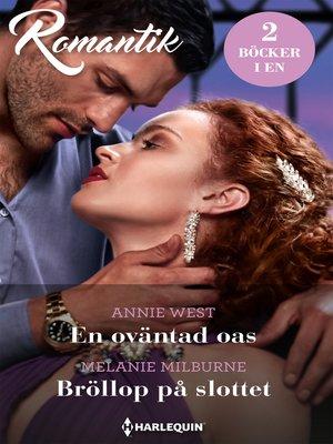 cover image of En oväntad oas / Bröllop på slottet